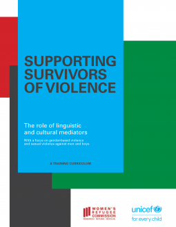Supporting Survivors of Violence: The Role of Linguistic and Cultural Mediators, with a Focus on Gender-Based Violence and Sexual Violence against Men and Boys. A Training Curriculum.