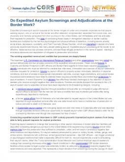Do Expedited Asylum Screenings and Adjudications at the Border Work?