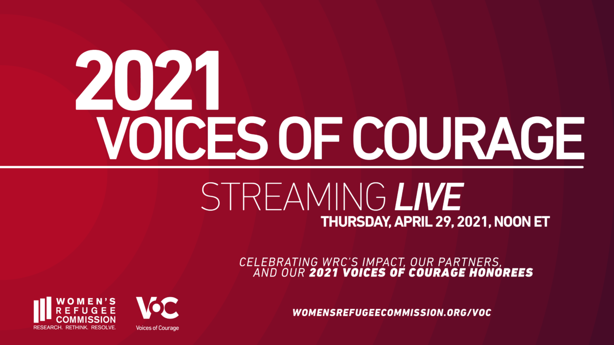 Women's Refugee Commission's 2021 Voices of Courage