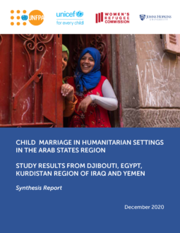 Child Marriage in Humanitarian Settings in the Arab States Region Synthesis Report Cover
